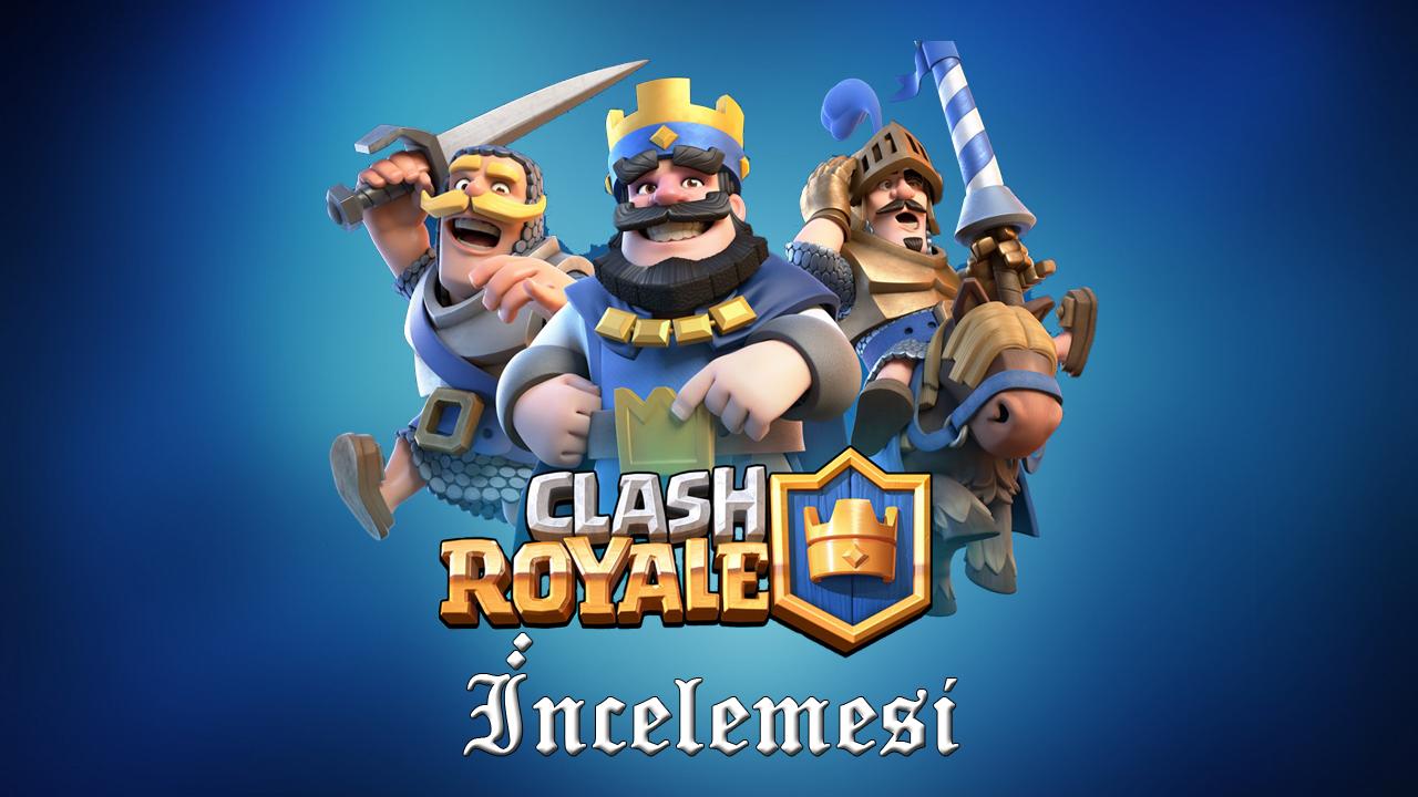 Clash Royale Oyununu İncelemeye Başladık 40