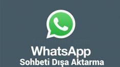 Whatsapp'ta Sohbeti Dışa Aktar ne Demek? 5