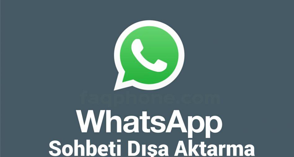 Whatsapp'ta Sohbeti Dışa Aktar ne Demek? 1